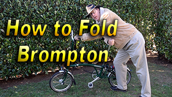 How to Fold Your Brompton